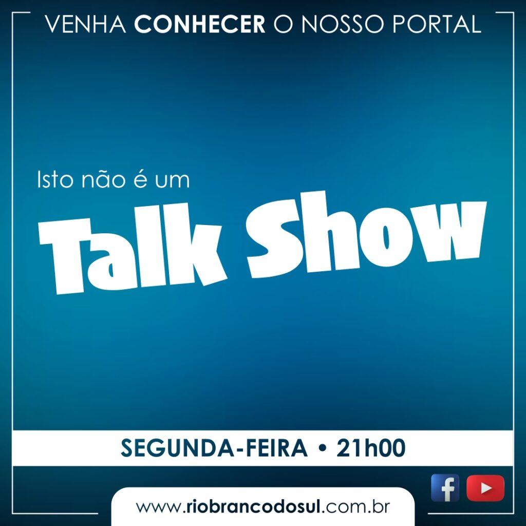 Isso não é um TalkShow